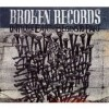 Broken Records - 'Until the Earth Begins to Part'