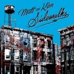 Matt and Kim to Hit the 'Sidewalks' in November