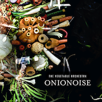 Playing With Your Food - The Vegetable Orchestra