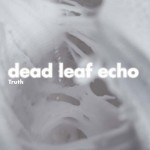 Dead Leaf Echo Releases Third Album, Preps for CMJ