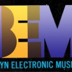Brooklyn Electronic Music Festival 2010 Announces Initial Lineup