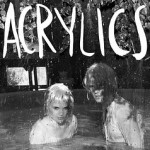 Acrylics Announce New Album