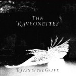The Raveonettes Release 'Raven In The Grave', Continue on Headlining Tour