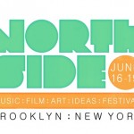 Northside Festival 2011: Sentimentalist Magazine Hot Picks