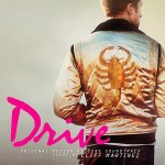 Drive Original Motion Picture Soundtrack in Stores September 13
