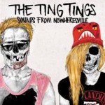The Ting TIngs to Release 'Sounds From Nowheresville' in March